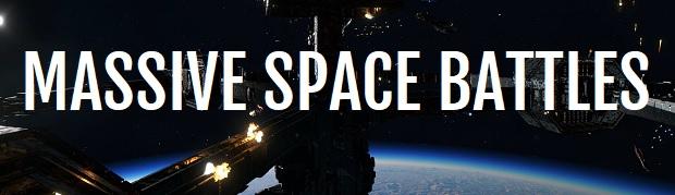 Massive Space Battles